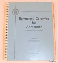 Refractory Ceramics for Aerospace a Materials Selection Handbook
