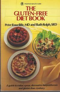 image of The Gluten Free Diet Book: A Guide To Celiac Sprue, Dermatitis  Herpetiformis And Gluten-free Cookery