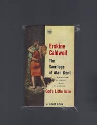 image of The Sacrilege of Alan Kent