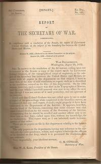 Report of the Secretary of War, Communicating, in Compliance with a Resolution of the Senate, the Report of Lieutenant Colonel Graham on the Subject of the Boundary Line Between the United States and Mexico