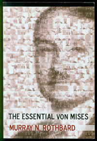 The Essential von Mises by  Murray N Rothbard - Paperback - 2009 - from Inga's Original Choices and Biblio.co.uk
