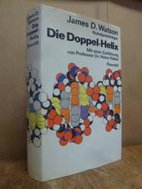 image of Die Doppel-Helix - Ein persönlicher Bericht über die Entdeckung der DNS-Struktur, (MIT dem Beiblatt),