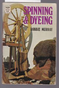 image of Spinning and Dyeing : Rigby Instant Book Series No. E75174