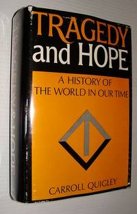 image of Tragedy and Hope: A History of the World In Our Time