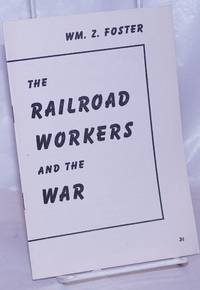 image of The railroad workers and the war