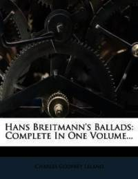 Hans Breitmann's Ballads: Complete In One Volume... by Charles Godfrey Leland - Paperback - 2012-02-22 - from Books Express and Biblio.co.uk
