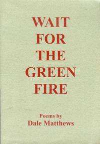 Wait for the Green Fire