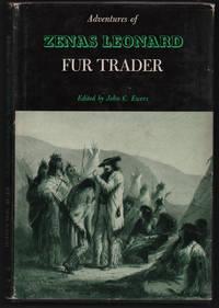 Adventures of Zenas Leonard Fur Trader