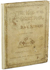 THE KING OF THE GOLDEN RIVER; OR, THE BLACK BROTHERS: A LEGEND OF STIRIA.