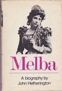 MELBA : A BIOGRAPHY