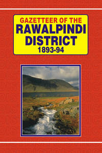 GAZETTEER OF THE RAWALPINDI DISTRICT 1893-94