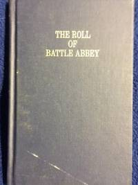 The Roll Of The Battle Abbey, Annotated