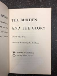 THE BURDEN AND THE GLORY [Inscribed by Jackie Kennedy]