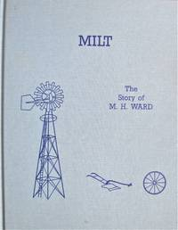 Milt. the History of Milton Henry Ward and Family
