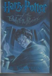 Harry Potter and the Order of the Phoenix (Book 5) by  J K Rowling - First Edition - 2003 - from Poor Professor Books and Biblio.com