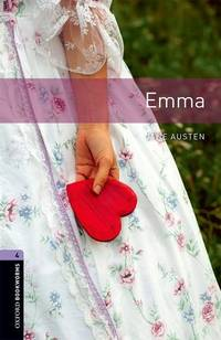 Oxford Bookworms Library: Level 4:: Emma: Graded readers for secondary and adult learners
