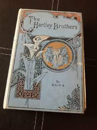 The Hartley Brothers or, the Knights of Saint John
