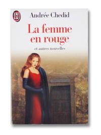 La Femme En Rouge et Autres Nouvelles