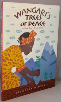 image of Wangari's Trees of Peace; A True Story from Africa.