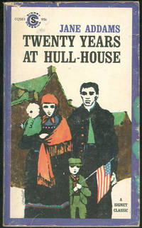image of TWENTY YEARS AT HULL HOUSE With Autobiographical Notes