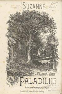 Suzanne Opéra Comique en 3 Actes de M.M. Lockroy et Cormon... Partition Chant et Piano, arrangée par E. Bourgeois. [Piano-vocal score]