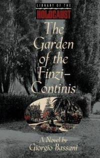 The Garden of the Finzi-Continis: A Novel (Library of the Holocaust)