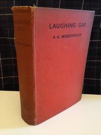 Laughing Gas by Wodehouse P.G.: - Hardcover - from Bookfare and Biblio.com