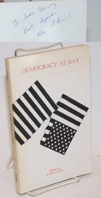 image of Democracy at Bay. A Novel