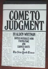 Come to Judgement by  Alden Whitman - 1st - 1980 - from CANFORD BOOK CORRAL (SKU: 015729)