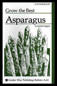 image of GROW THE BEST ASPARAGUS