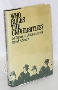 who rules the universities? An essay in class analysis