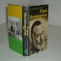 PAPA HEMINGWAY By A. E. HOTCHNER 1966 First Printing