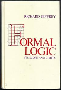 Formal Logic. Its Scope and Limits. Second Edition