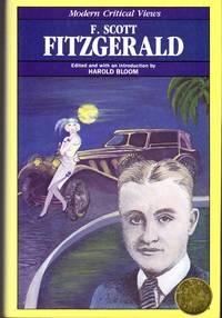 F. Scott Fitzgerald (Modern Critical Views Series)