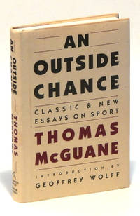 An Outside Chance: Classic & New Essays on Sport
