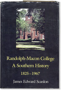 image of Randolph-Macon College: A Southern History (1825-1967)