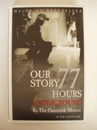 image of Our Story  -  77 Hours Underground