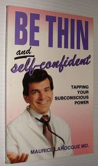 Be Thin and Self-Confident - Tapping Your Subconscious Power