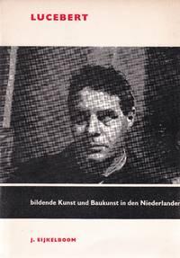 Lucebert. Bildende Kunst und Baukunst in den Niederlanden