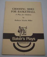 Choosing Sides for Basketball: A Play for Children