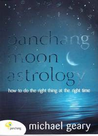 Panchang Moon Astrology: How To Do The Right Thing at the Right Time