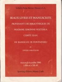 Beaux Livres et Manuscrits Provenant des Bibliotheques de Madame Simonne Volterra - Comte Jean de...