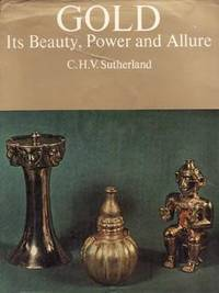 image of Gold - Its Beauty, Power and Allure