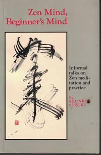 image of Zen Mind, Beginner's Mind Informal Talks on Zen Meditation and Practice