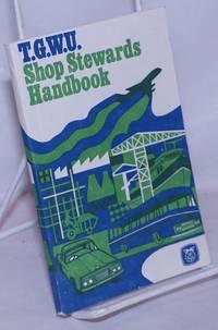 image of T.G.W.U. Shop Stewards Handbook