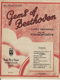 Gems of Beethoven.  Easily arranged fo the Pianoforte.  (Gem Series Book 10)