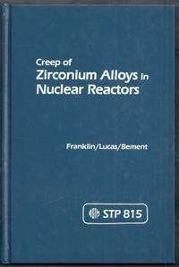 Creep of Zirconium Alloys in Nuclear Reactors. ASTM STP 815