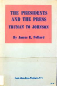 image of The Presidents and the Press