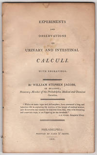 Experiments and Observations on Urinary and Intestinal Calculi. With engravings. By William...