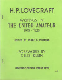H. P. LOVECRAFT: WRITINGS IN THE UNITED AMATEUR 1915-1925 ..